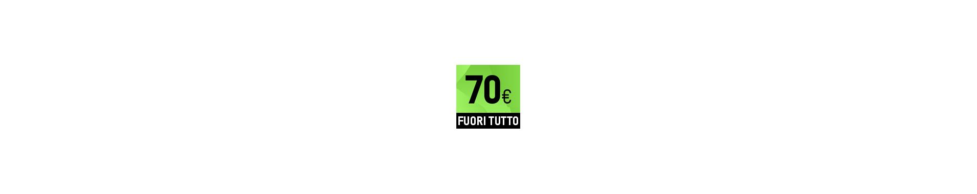 FUORI TUTTO A € 70
