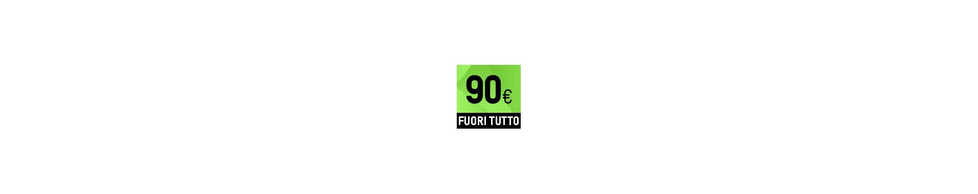 FUORI TUTTO A € 90